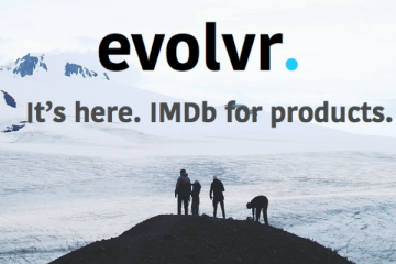 Evolvr, the tool that aims to become the IMDB for products